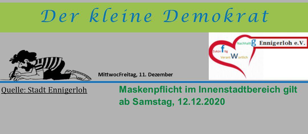 Maskenpflicht im Innenstadtbereich von Ennigerloh gilt ab Samstag, 12.12.2020